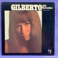 Discos de vinilo: LP GILBERTO WITH TURRENTINE -VG. Lote 206994871