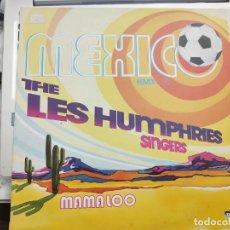 "Discos de vinilo: THE LES HUMPHRIES SINGERS* - MEXICO (REMIX) / MAMA LOO (12"")1986.TELDEC 6.20547.VINILO NUEVO. Lote 206998558"