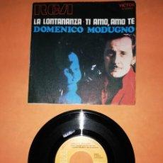 Discos de vinilo: DOMENICO MODUGNO. LA LONTANANZA. TI AMO, AMO TE. RCA VICTOR 1970. Lote 207001176