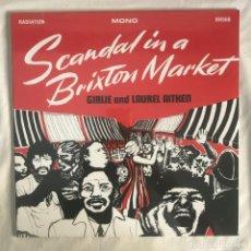Discos de vinilo: GIRLIE AND LAUREL AITKEN – SCANDAL IN A BRIXTON MARKET. Lote 207002003