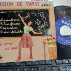 Discos de vinilo: LOS SIETE DE ORO EP LECCIÓN DE TWIST BIENVENIDO AMOR + 3 1963. Lote 207005490
