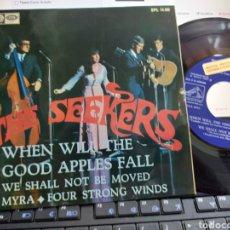 Discos de vinilo: THE SEEKERS EP WHEN WILL THE GOOD APPLES FALLA + 3 ESPAÑA 1967. Lote 207007051