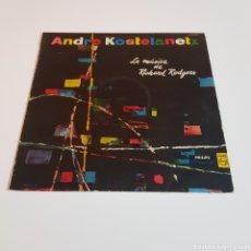 Discos de vinilo: ANDRE KOSTELANETZ- LA MUSICA DE RICHARD RODGERS. Lote 207012591