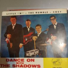 Discos de vinilo: DANCE ON WITH THE SHADOWS. LITTLE B. Lote 207023080