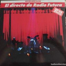 Discos de vinilo: RADIO FUTURA - EL DIRECTO DE RADIO FUTURA • ESCUELADECALOR (2XLP, ALBUM) (ARIOLA, BMG) (EX). Lote 207026601