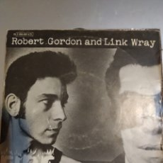 Discos de vinilo: ROBERT GORDON AND LINK WRAY. FIRE.. Lote 207027570