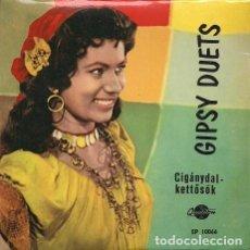 Discos de vinilo: GIPSY DUETS (CIGÁNYDAL - KETT?SÖK) EP HÚNGARO. 1964. Lote 207031335