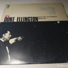 Discos de vinilo: LP - IT'S DUKE ELLINGTON AND HIS ORCHESTRA PLAYING... (VG+ / VG+ ) SPAIN 1967. Lote 207035490