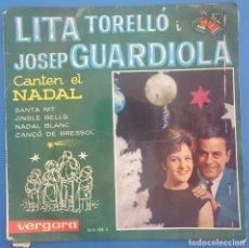 Discos de vinilo: EP / LITA TORELLO I JOSEP GUARDIOLA CANTEN EL NADAL / SANTA NIT +3 / VERGARA 1963. Lote 207061275