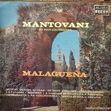 Discos de vinilo: MANTOVANI ET SON ORCHESTRE - MALAGUEÑA. Lote 207063781