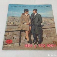 Discos de vinilo: SINGLE/GELU Y TITO MORA.. Lote 207064053