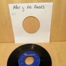 Discos de vinilo: ALEX Y LOS FINDES. ABAJO CON LAS PENAS, CON TU FORMA DE PENSAR, ETC EP 1967.. Lote 207064191