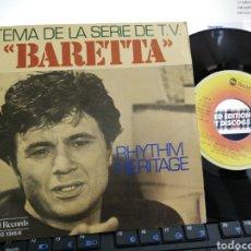 Discos de vinilo: BARETTA SINGLE B.S.O. RHYTHM HERITAGE ESPAÑA 1978. Lote 207069806