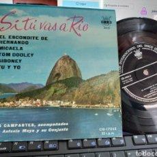 Discos de vinilo: LOS CAMPANTES EP SI TÚ VAS A RIO + 5 ESPAÑA 1960. Lote 207078253