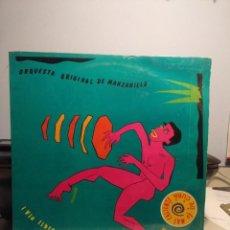 Discos de vinilo: LP ORQUESTA ORIGINAL DE MANZANILLO : ¡ VIA LIBRE QUE VIENE...!. Lote 207088020