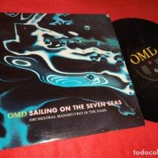 Discos de vinilo: OMD SAILING ON THE SEVEN SEAS (EXTENDED)/FLOATING ON THE SEVEN SEAS 12'' MX 1991 VIRGIN EU. Lote 207094527