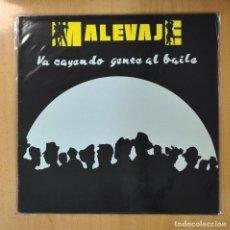 Discos de vinilo: MALEVAJE - VA CAYENDO GENTE AL BAILE - LP. Lote 207098256