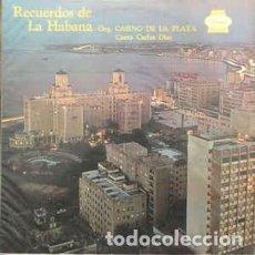 Discos de vinilo: ORQ. CASINO DE LA PLAYA CANTA CARLOS DÍAZ – RECUERDOS DE LA HABANA. Lote 207104108