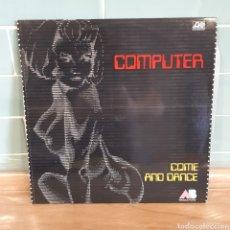 Discos de vinilo: COMPUTER 'COME AND DANCE' LP (1977). Lote 207116685