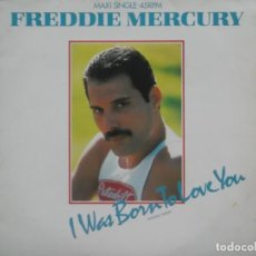 Discos de vinilo: FREDDIE MERCURY-I WAS BORN TO LOVE YOU-ORIGINAL ESPAÑOL. Lote 207124453