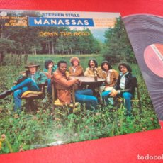 Discos de vinilo: STEPHEN STILLS MANASSAS DOWN THE ROAD LP 1973 ATLANTIC ESPAÑA SPAIN EXCELENTE ESTADO. Lote 207130186