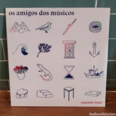 Discos de vinilo: OS AMIGOS DOS MÚSICOS 'SEGUNDO FOGAR' ¡NUEVO!. Lote 207130855
