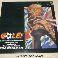 Discos de vinilo: RICK WAKEMAN ( GOLÉ! )'THE OFFICIAL FILMOT THE 1982 WORLD CUP' ENGLAND-1983. Lote 207132920