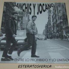 Discos de vinilo: SANCHIS Y JOCANO ENTRE LO PROHIBIDO Y LO LIMITADO 1992 LP BASATI DISKAK SPAIN BDE-021. Lote 207133717