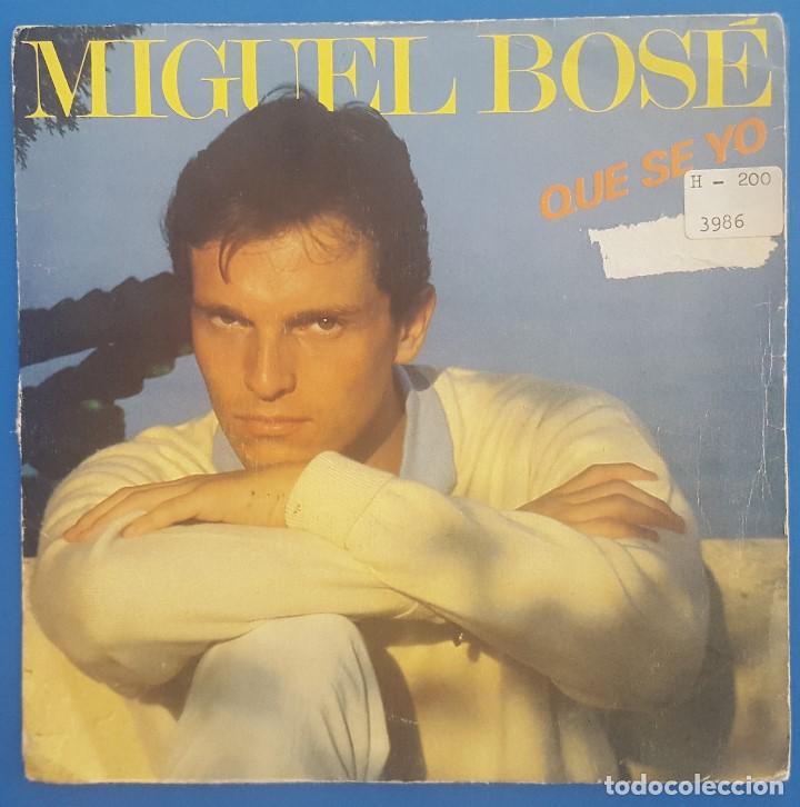 SINGLE / MIGUEL BOSÉ / QUE SE YO / CBS 1982 PROMO (S/SIDED SOLO UNA CARA) (Música - Discos - Singles Vinilo - Solistas Españoles de los 70 a la actualidad)