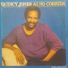 Discos de vinilo: SINGLE / QUINCY JONES / AI NO CORRIDA - THERE'S A TRAIN LEAVIN' / A&M RECORDS 1981. Lote 207155656