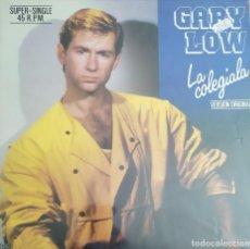 Discos de vinilo: GARY LOW-LA COLEGIALA (MAXI SINGLE). Lote 207183570