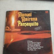 Discos de vinilo: VINILO MANUEL MAIRENA PANSEQUITO GRABACIONES ORIGINALES. Lote 207195337