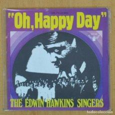 Discos de vinilo: THE EDWIN HAWKINS SINGERS - OH HAPPY DAY - SINGLE. Lote 207205646