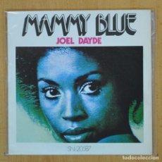 Discos de vinilo: JOEL DAYDE - MAMMY BLUE - SINGLE. Lote 207205757