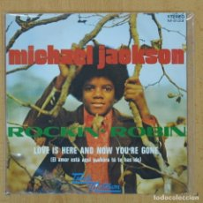 Discos de vinilo: MICHAEL JACKSON - ROCKIN ROBIN / LOVE IS HERE AND NOW YOU'RE GONE - SINGLE. Lote 207205818