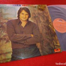 Disques de vinyle: NINO BRAVO MI TIERRA LP 1973 POLYDOR EXCELENTE ESTADO. Lote 221345518