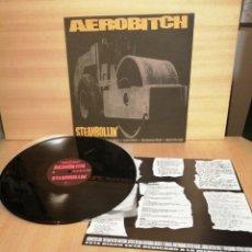 Discos de vinilo: AEROBITCH. STEAMROLLIN'. AÑO 2000.. Lote 207220147