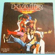 Discos de vinilo: HAIR (SINGLE BSO 1979) BANDA SONORA ORIGINAL DEL FILM - EASY TO BE HARD - GOOD MORNING STARSHINE. Lote 207222395