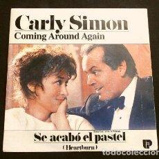 Discos de vinilo: SE ACABO EL PASTEL (SINGLE BSO 1986) BANDA SONORA FILM HEARTBURN - CARLY SIMON - COMING AROUND AGAIN. Lote 207223701