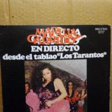 Discos de vinilo: MARUJA GARRIDO EN DIRECTO DESDE EL TABLAO LOS TARANTOS. Lote 207227706