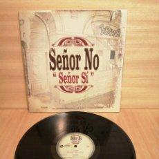 Discos de vinilo: SEÑOR NO. SEÑOR SI.. Lote 207232697