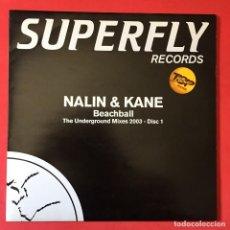 Discos de vinilo: NALIN & KANE – BEACHBALL - THE UNDERGROUND MIXES 2003 (DISC 1). Lote 207246405