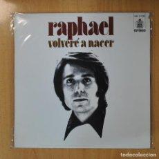 Discos de vinilo: RAPHAEL - VOLVERE A NACER - LP. Lote 207264875