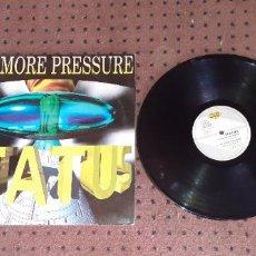 Discos de vinilo: STATUS - NO MORE PRESSURE - MAXI - SPAIN - MAX MUSIC - LV -. Lote 207265181