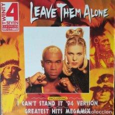 Discos de vinilo: TWENTY 4 SEVEN FEATURING STAY-C AND NANCE – LEAVE THEM ALONE - MAXI SINGLE 12 PULGADAS EURO HOUSE. Lote 207277360