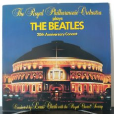 Dischi in vinile: ROYAL PHILARMONIC ORCHESTRA. LOUIS CLARK . THE BEATLES 20TH ANNIVERSARY. 1983. ESPAÑA. Lote 207280456