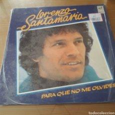"""Discos de vinilo: DISCO DE VINILO (LP) LORENZO SANTAMARIA """"PARA QUE NO ME OLVIDES"""". Lote 207293431"""