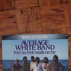 """Discos de vinilo: AVERAGE WHITE BAND – FEEL NO FRET / WALK ON BY SELLO: RCA VICTOR – XC 1088 FORMATO: VINYL, 12"""", MA. Lote 207294497"""