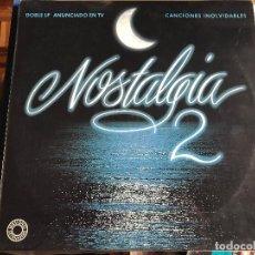 Discos de vinilo: VARIOS - NOSTALGIA 2 LP DOBLE RAPHAEL MARISOL CONNIE FRANCIS FALCONS JUAN Y JUNIOR JEANETTE. Lote 207295865