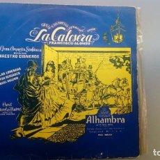Discos de vinilo: LP FIRMADO MAESTRO CISNEROS LA CALESERA TERESA BERGANZA LORENGAR AUSENSI ALHAMBRA. Lote 207303653